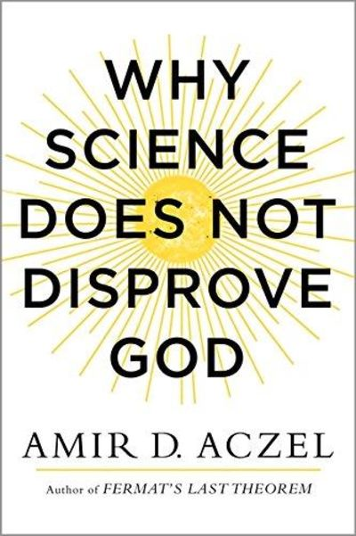 Image for Why Science Does Not Disprove God