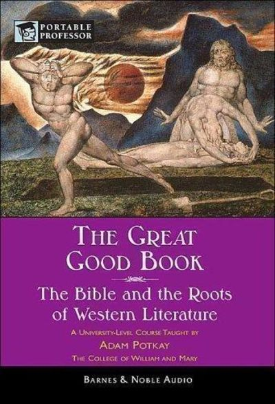 Image for THE GREAT GOOD BOOK: The Bible And The Roots Of Western Literature (Barnes & Noble Portable Professo