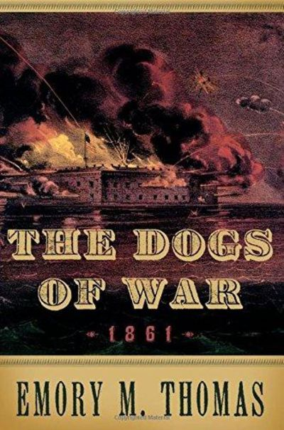 Image for The Dogs Of War: 1861