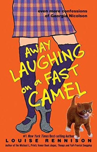 Image for Away Laughing On A Fast Camel: Even More Confessions Of Georgia Nicolson