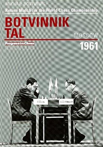 Image for Return Match For The World Chess Championship Botvinnik - Tal, Moscow 1961 (Progress In Chess)
