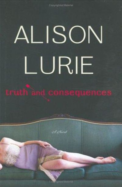Image for Truth And Consequences: A Novel
