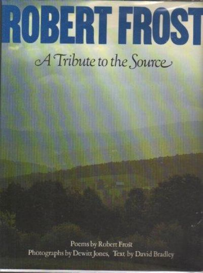 Image for Robert Frost,A Tribute to the Source