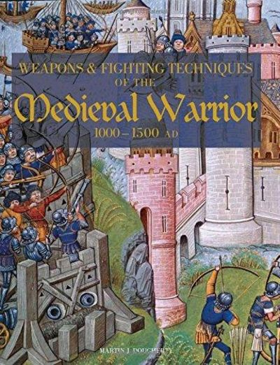 Image for Weapons and Fighting Techiniques of the Medieval Warrior: 1000-1500 AD