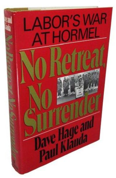 Image for No Retreat, No Surrender: Labor's War At Hormel