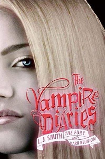 Image for The Vampire Diaries: The Fury And Dark Reunion