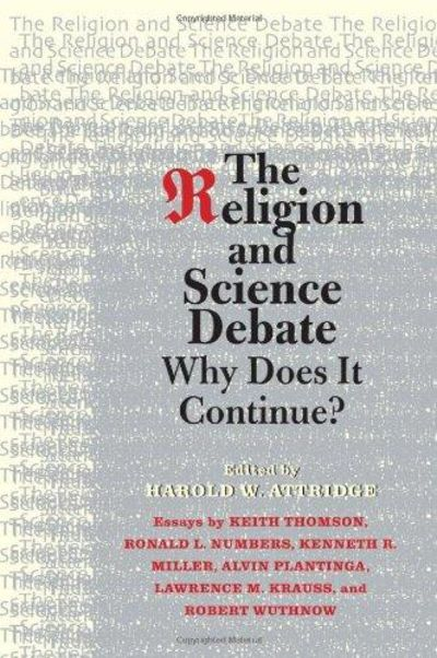 Image for The Religion And Science Debate: Why Does It Continue? (The Terry Lectures Series)