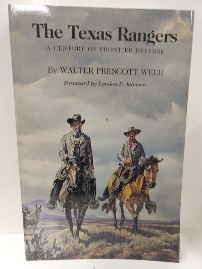 Image for The Texas Rangers: A Century Of Frontier Defense