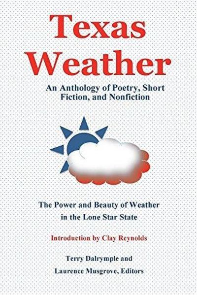 Image for Texas Weather: An Anthology of Poetry, Short Fiction, and Nonfiction
