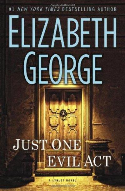 Image for Just One Evil Act: An Inspector Lynley Novel