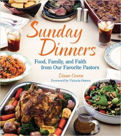 Image for Sunday Dinners: Food, Family, And Faith From Our Favorite Pastors