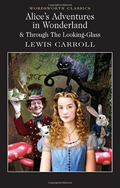 Image for Alice's Adventures in Wonderland & Through the Looking-Glass (Wordsworth Classics)