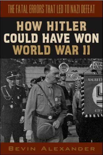Image for How Hitler Could Have Won World War II