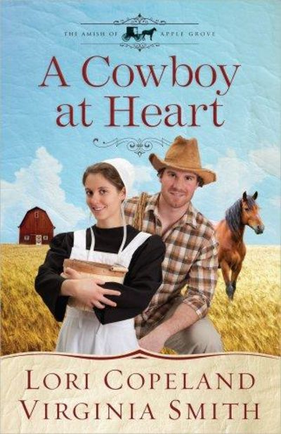 Image for A Cowboy at Heart (The Amish of Apple Grove, Book 3)