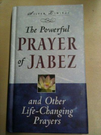 Image for The Powerful Prayer Of Jabez And Other Life-changing Prayers