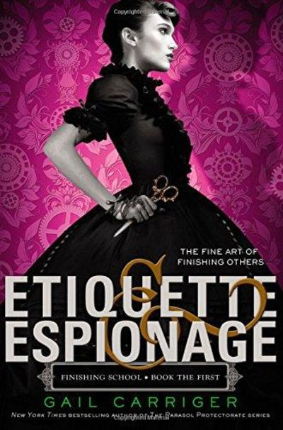 Image for Etiquette & Espionage (Finishing School)