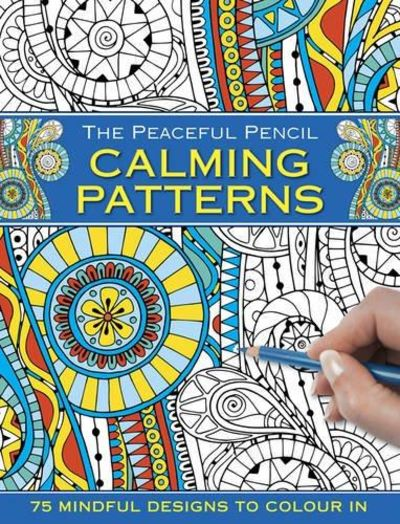 Image for The Peaceful Pencil : Calming Patterns
