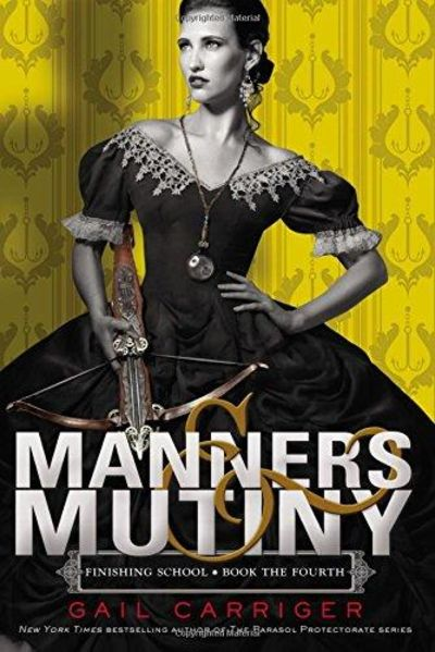 Image for Manners & Mutiny (Finishing School)