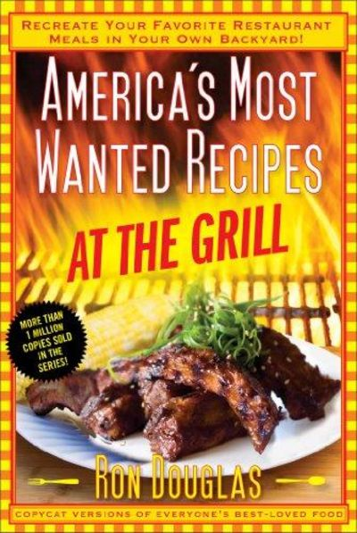 Image for America's Most Wanted Recipes at the Grill
