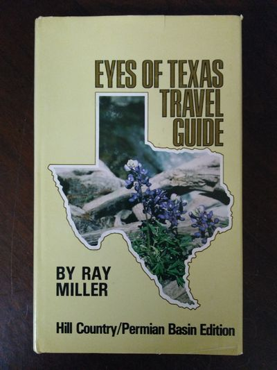 Image for Eyes Of Texas Travel Guide Hill Country/Permian Basin Edition (SIGNED)