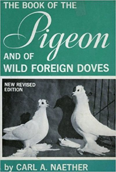Image for The Book of the Pigeon and of Wild Foreign Doves