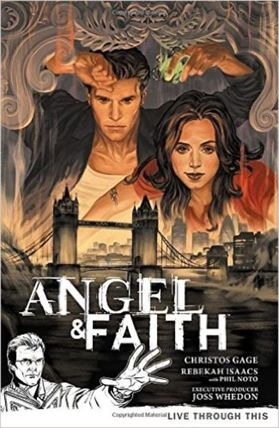 Image for Angel & Faith, Vol. 1: Live Through This