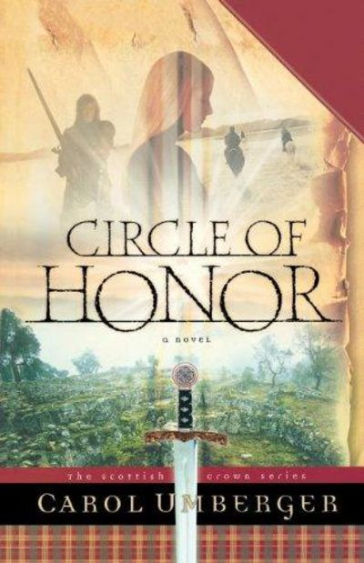 Image for Circle Of Honor (the Scottish Crown Series, Book 1)