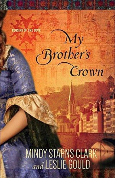 Image for My Brother's Crown (Cousins of the Dove, Book 1)