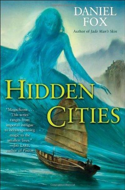 Image for Hidden Cities (Moshui: The Books of Stone and Water, Book 3)