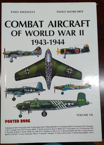 Image for Combat Aircraft of World War II 1943-1944 Volume VII