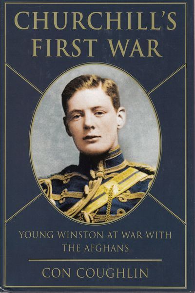 Image for Churchill's First War : Young Winston and the Fight Against the Taliban