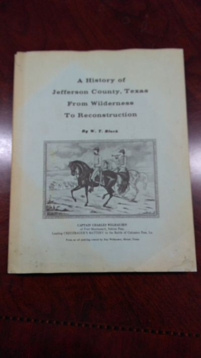 Image for A History of Jefferson County, Texas: From Wilderness to Reconstruction (Signed)