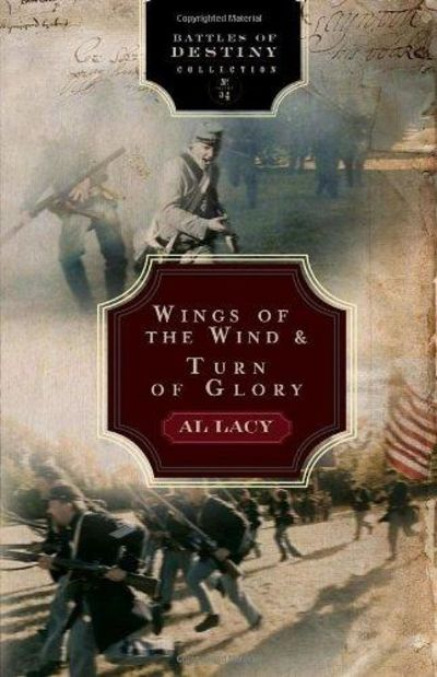 Image for Wings of the Wind: Battle of Antietam/Turn of Glory: Battle of Chancellorsville (Battles of Destiny)