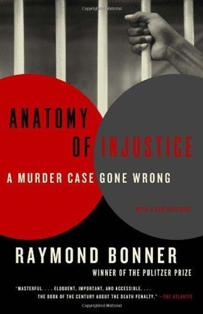 Image for Anatomy Of Injustice: A Murder Case Gone Wrong (Vintage)