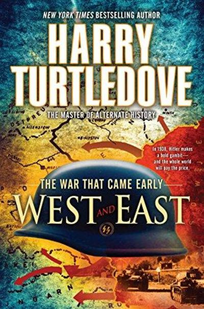 Image for The War That Came Early: West And East (War That Came Early (Del Rey Paperback))