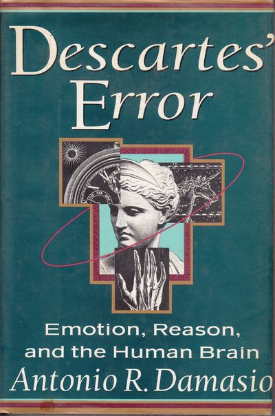 Image for Descartes' Error : Emotion, Reason, And The Human Brain