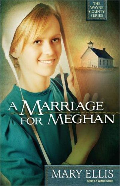 Image for A Marriage for Meghan (The Wayne County Series, Book 2)