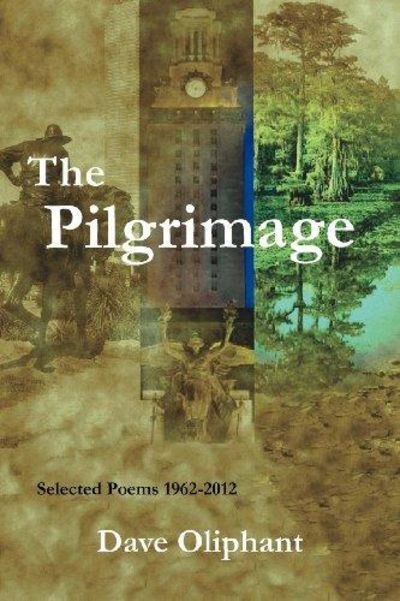Image for The Pilgrimage, Selected Poems 1962-2012