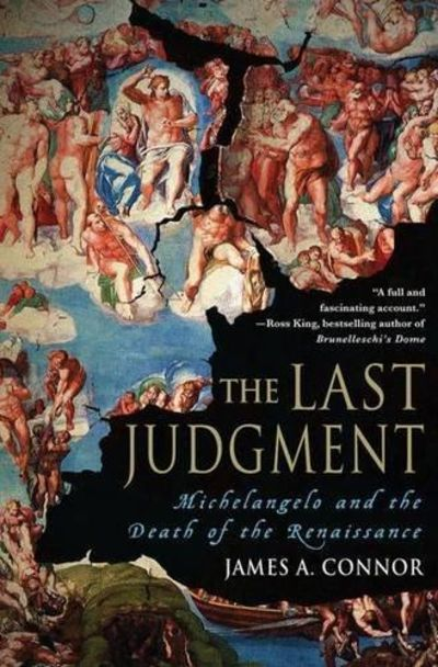 Image for The Last Judgement Michelangelo and the Death of the Renaissance