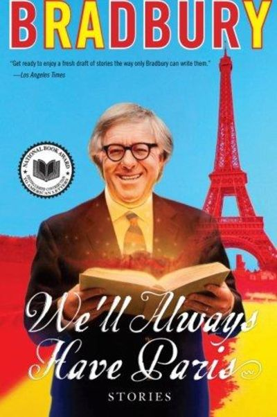 Image for We'll Always Have Paris: Stories