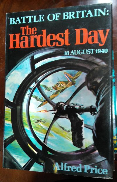 Image for The Hardest Day, 18 August 1940: Battle Of Britain