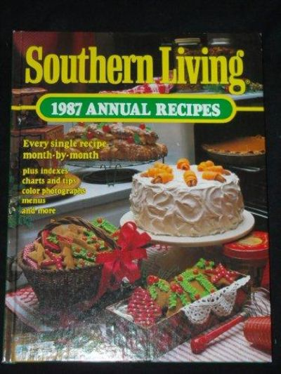 Image for Southern Living 1987 Annual Recipes (Southern Living Annual Recipes)