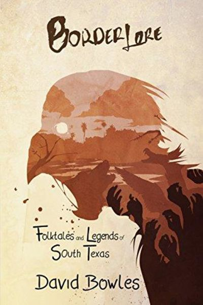 Image for Border Lore: Folktales and Legends of South Texas