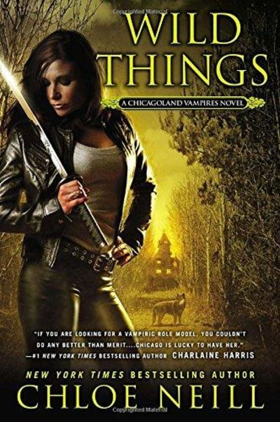 Image for Wild Things : A Chicagolands Vampire Novel
