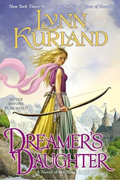 Image for Dreamer's Daughter (A Novel Of The Nine Kingdoms)