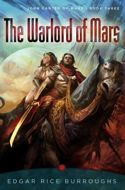 Image for The Warlord Of Mars: John Carter Of Mars, Book Three (John Carter Of Mars Series)