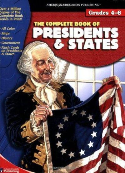 Image for The Complete Book Of Presidents & States (The Complete Book Series)