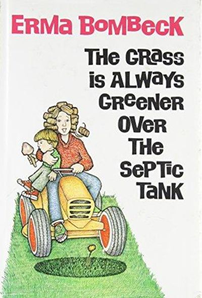 Image for The Grass Is Always Greener Over The Septic Tank