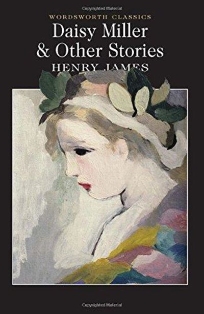 Image for Daisy Miller & Other Stories (Wordsworth Collection)