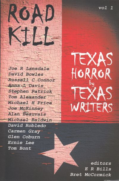 Image for Road Kill: Texas Horror by Texas Writers (SIGNED)